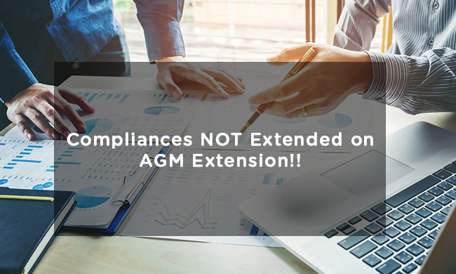 Compliances NOT Extended on AGM Extension!!